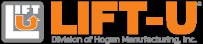 Lift-U | A division of Hogan Mfg., Inc.